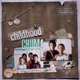 childhood/CHUM!